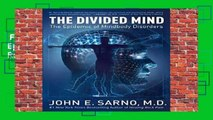 Full E-book  The Divided Mind: The Epidemic of Mindbody Disorders  Review