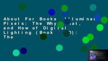 About For Books  Illuminated Pixels: The Why, What, and How of Digital Lighting (Book   CD): The