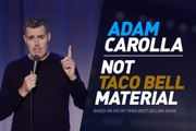 Adam Carolla: Not Taco Bell Material Trailer #1 (2019) Comedy Movie HD