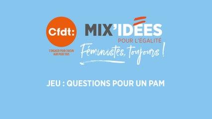 Mix'Idées 2019 - Jeu : Question pour un PAM