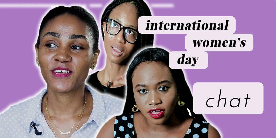 International Women's Day 2019: Young African Women Discuss Womanhood