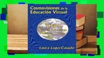 R.E.A.D Cosmovisiones de La Educacion Virtual: Veps: Virtual Education Position System