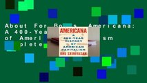 About For Books  Americana: A 400-Year History of American Capitalism Complete