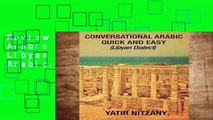 Review  Conversational Arabic Quick and Easy: Libyan Dialect, Libyan Arabic, Libya, Benghazi,
