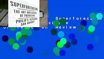 Full version  Superforecasting: The Art and Science of Prediction  Review
