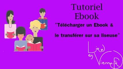 TUTO : Télécharger et transferer un ebook