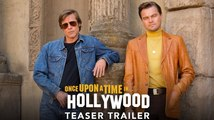 Once Upon A Time In Hollywood- official teaser trailer - Quentin Tarantino 2019