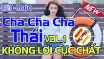 Liên Khúc Hòa Tấu Cha Cha Cha Thái Vol.1 l Nhạc Không Lời Mới Nhất l DHK Nhạc Sống