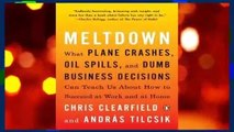 Full E-book  Meltdown: What Plane Crashes, Oil Spills, and Dumb Business Decisions Can Teach Us
