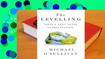 About For Books  The Levelling: What's Next After Globalization  For Kindle