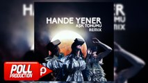 Hande Yener - Aşk Tohumu (Ümit Kuzer Club Remix)
