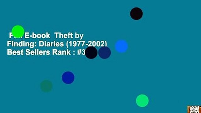 Full E-book  Theft by Finding: Diaries (1977-2002)  Best Sellers Rank : #3