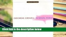 Animal Farm: A Fairy Story:50th Anniversary Edition (Signet Classics) Complete
