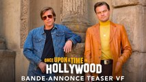 Once Upon A Time In Hollywood - Bande Annonce Teaser (VF)