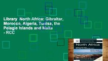 Library  North Africa: Gibraltar, Morocco, Algeria, Tunisa, the Pelagie Islands and Malta - RCC