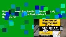 Popular Funeral Service Exam Secrets Study Guide  Funeral Service Test Review for the Funeral