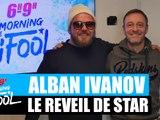 Alban Ivanov - Le réveil de star #MorningDeDifool