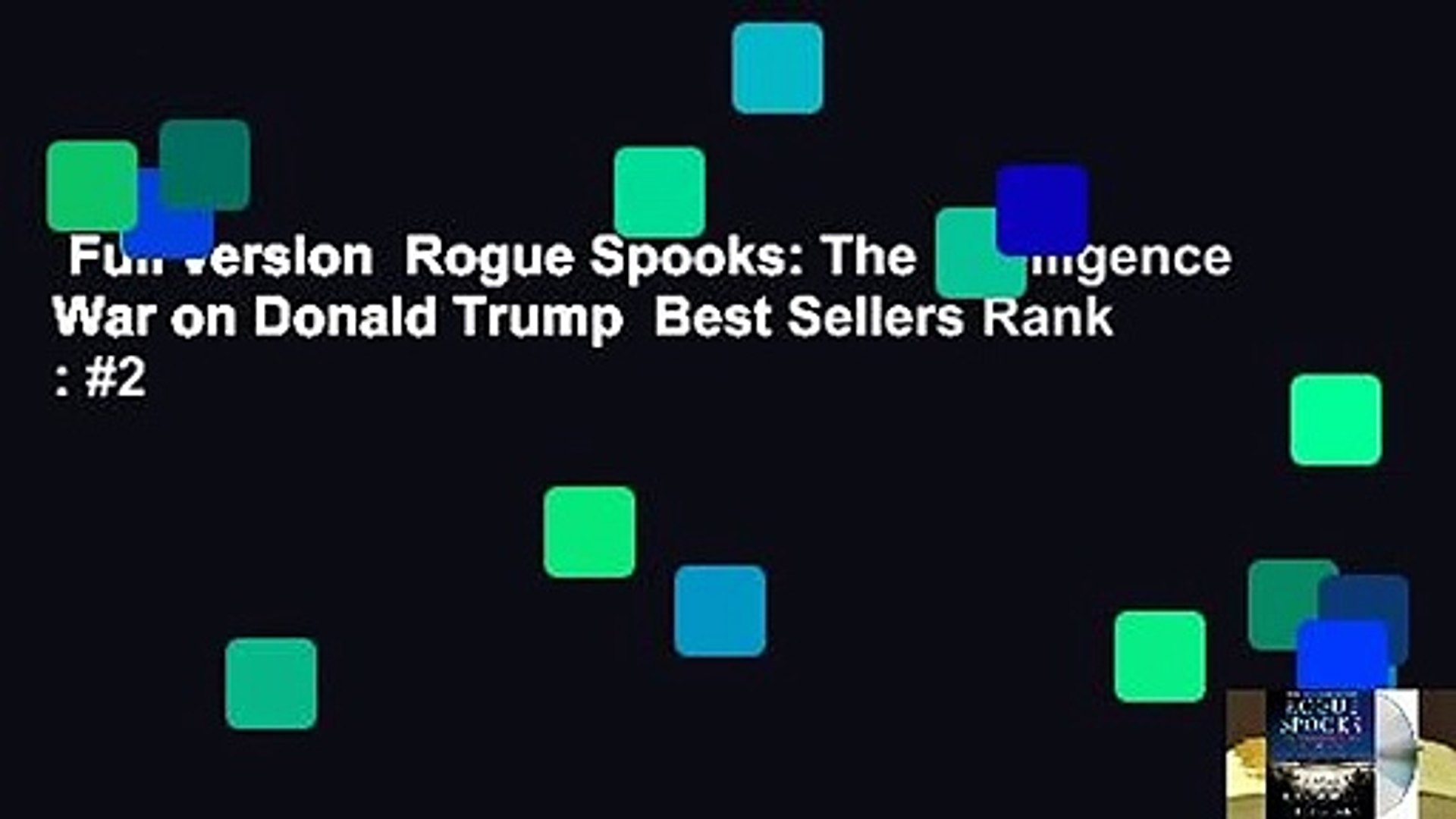 Full version  Rogue Spooks: The Intelligence War on Donald Trump  Best Sellers Rank : #2