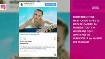 Miley Cyrus pose entièrement nue pour lancer la saison des festivals
