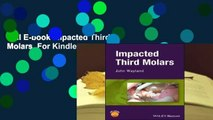 Full E-book Impacted Third Molars  For Kindle