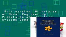 Full version  Principles of Naval Engineering: Propulsion and Auxiliary Systems Complete