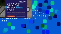Full version  GMAT Prep Plus 2019: 6 Practice Tests + Proven Strategies + Online + Mobile  For