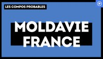 Moldavie-France : les compos probables
