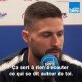 """Olivier Giroud : """"Les critiques, j'en ai l'habitude et je m'en nourris"""""""