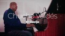"""Chucho Valdés """"El Gueije"""""""