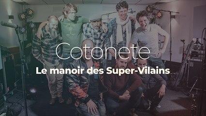 """Cotonete """"Manoir des Super-Vilains"""""""