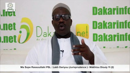 Ma Sope Rassoulilahi PSL : Lakh Dariyou (Jurisprudence )- Wakhtou Diouly Yi (2)