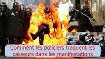 VOILA Comment les Policiers Traquent Les Casseurs Dans Les Manifestations!!!