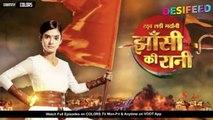 Jhansi Ki Rani - 23rd March 2019 _ Colors Tv Jhansi Ki Rani Lakshmibai Serial 20