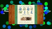 Library  On Becoming Babywise: Book 2: Parenting Your Five to Twelve-Month-Old Through the