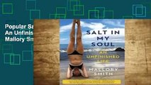 Popular Salt in My Soul: An Unfinished Life - Mallory Smith