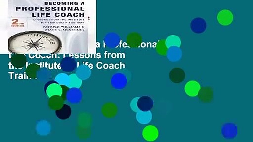 Popular Becoming a Professional Life Coach: Lessons from the Institute of Life Coach Training –