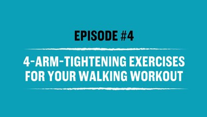 Walk Stronger: 4-Arm-Tightening Exercises For Your Walking Workout