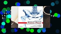 R.E.A.D Evidence-Based Physical Therapy for the Pelvic Floor: Bridging Science and Clinical