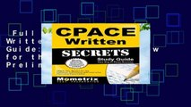 Full version  Cpace Written Secrets Study Guide: Cpace Test Review for the California Preliminary