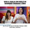 Win A Walk on Role Wonder Woman 1984 : Gal Gadot and Patty Jenkins at Set WW 1984...