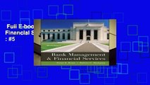 Full E-book  Bank Management   Financial Services  Best Sellers Rank : #5