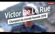 Victor De Le Rue, champion du monde freeride 2019