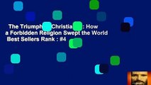 The Triumph of Christianity: How a Forbidden Religion Swept the World  Best Sellers Rank : #4