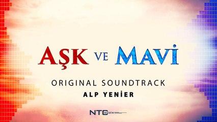 Aşk ve Mavi - Soundtrack - Ali ile Mavi
