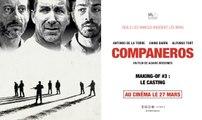 COMPANEROS - Making-of #3 : Le casting