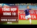 TỔNG HỢP VÒNG 10 TOYOTA V.LEAGUE 1 – 2016