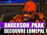 Anderson Paak découvre Lomepal ! #Mrik