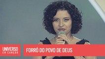 Cantores de Deus - Forró do Povo de Deus - (Universo em Canção)