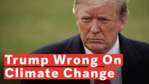 What Trump Gets Wrong About Climate Change