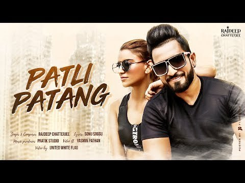Patli Patang -Official Music Video | Rajdeep Chatterjee | Pratik Studio | Sonu Saggu | Yasmin Pathan